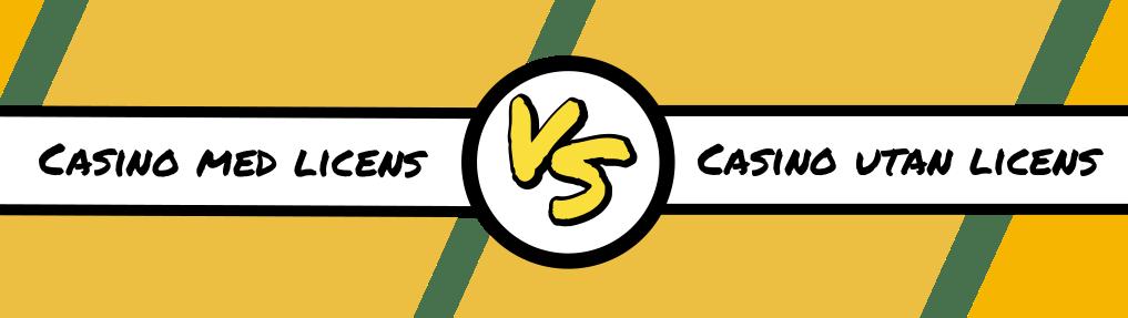 casino med licens vs casino utan licens