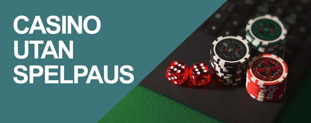 casino-utan-spelpaus