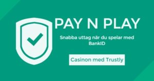 Pay-N-Play-Casinon-med-Trustly_600x315