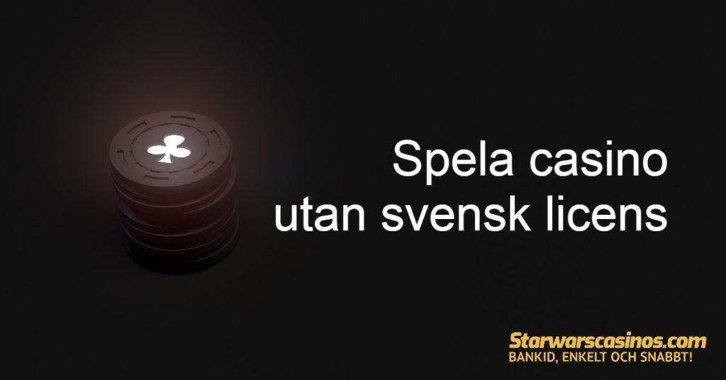 Många svenskar föredrar att spela casino utan svensk licens