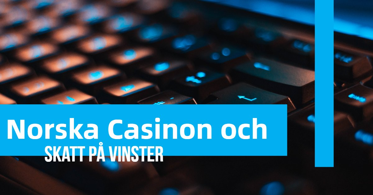Norska-casino-och-skatt-på-vinster_1200x628