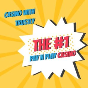 Pay-n-play-trustly-casino