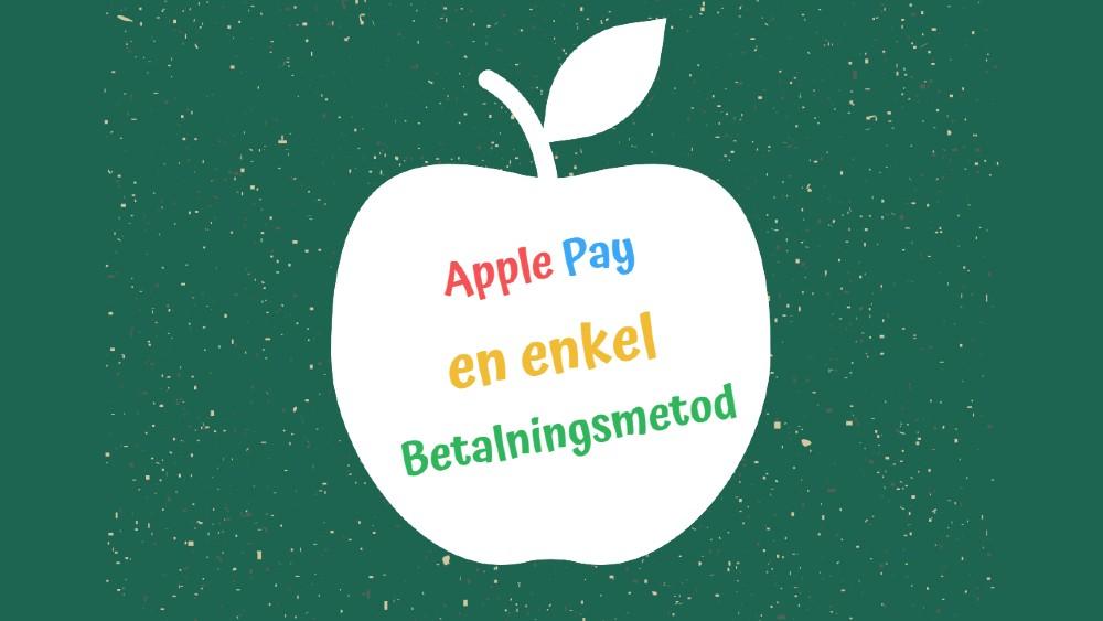 Apple Pay som betalningsmetod hos casinon utan svensk licens